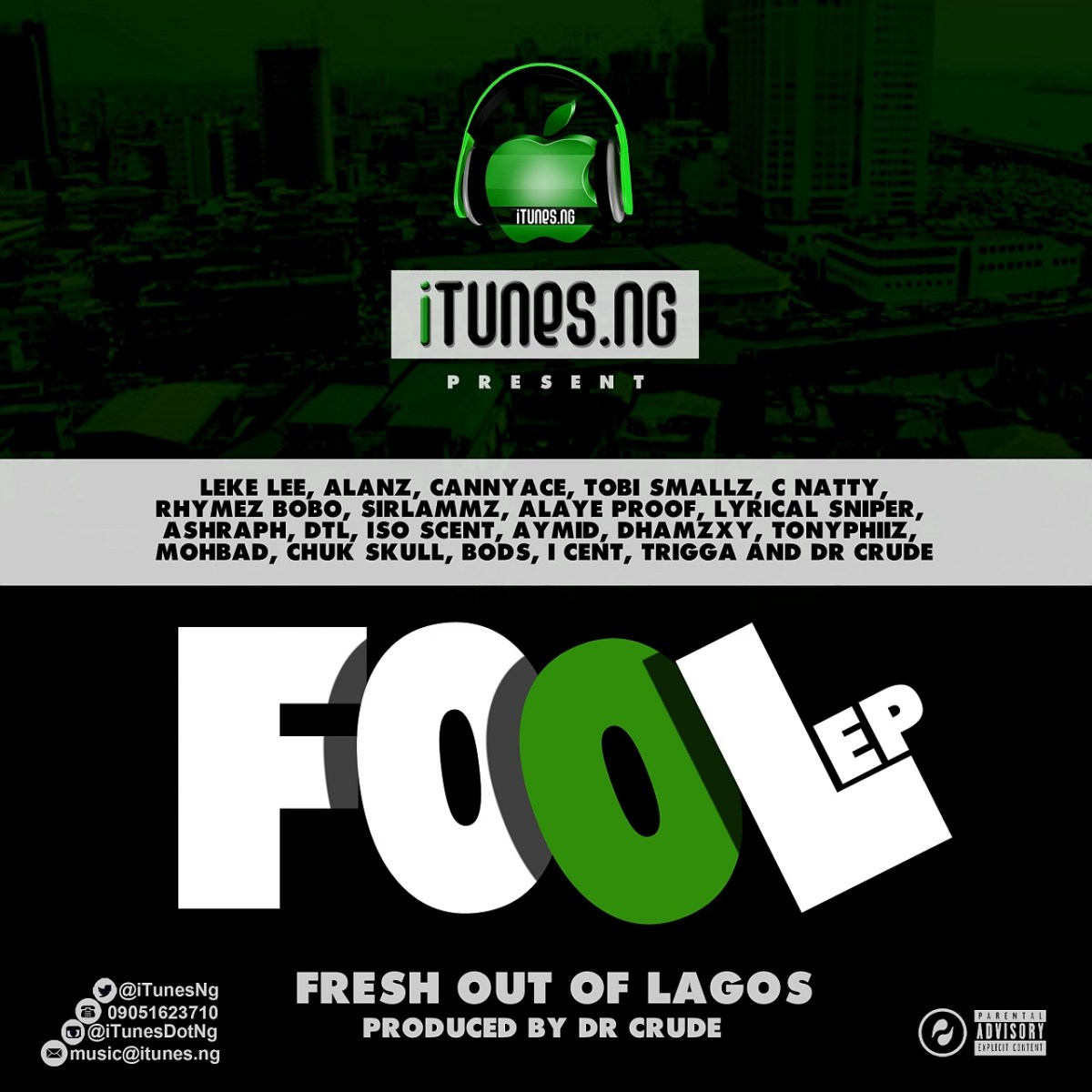 EP: iTunesNG - Fresh Out Of Lagos (#FOOL)
